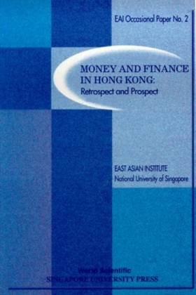 Money and Finance in the Hong Kong