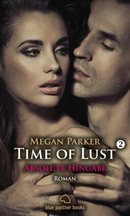 Time of Lust Band 2 Absolute Hingabe Roman