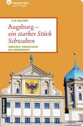 Augsburg - ein starkes Stück Schwaben