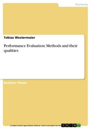 Performance Evaluation: Methods and their qualities