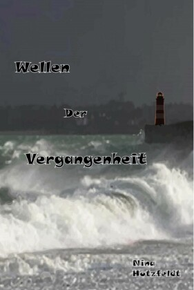 Wellen der Vergangenheit