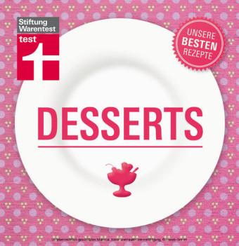 Desserts - Unsere besten Rezepte