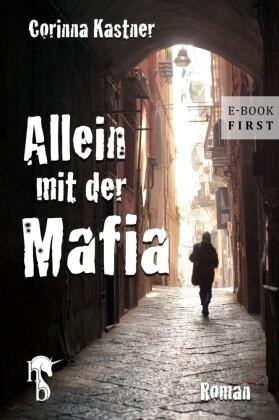 Allein mit der Mafia