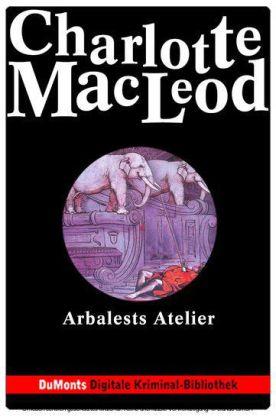 Arbalests Atelier - DuMonts Digitale Kriminal-Bibliothek