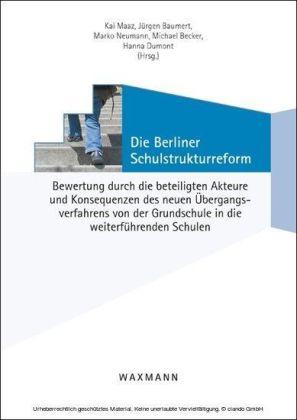 Die Berliner Schulstrukturreform