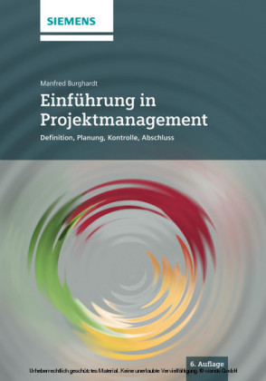 Einführung in Projektmanagement 6e Definition, Planung, Kontrolle und Abschluss