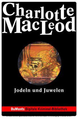 Jodeln und Juwelen - DuMonts Digitale Kriminal-Bibliothek