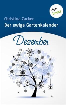 Der ewige Gartenkalender - Band 12: Dezember