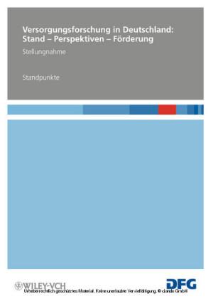 Versorgungsforschung in Deutschland: Stand - Perspektiven - Förderung