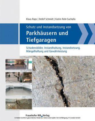 Schutz und Instandsetzung von Parkhäusern und Tiefgaragen.