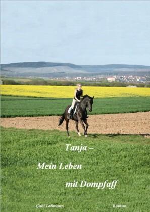 Tanja - mein Leben mit Dompfaff (Pferd & Liebe)