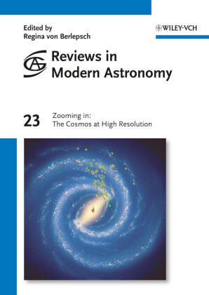 Reviews in Modern Astronomy, Zooming in