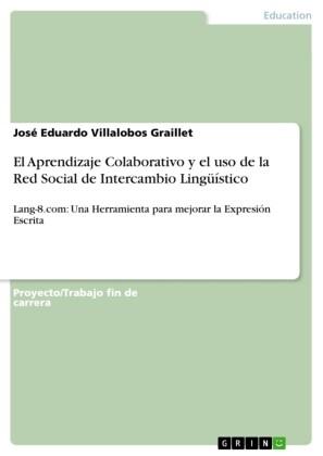 El Aprendizaje Colaborativo y el uso de la Red Social de Intercambio Lingüístico