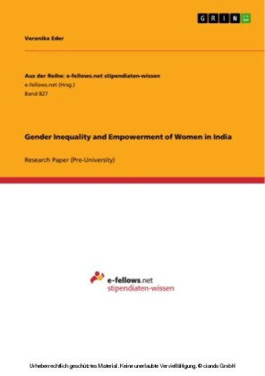 Gender Inequality and Empowerment of Women in India
