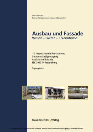 Ausbau und Fassade.