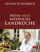 Meine neue bayerische Landküche Cover