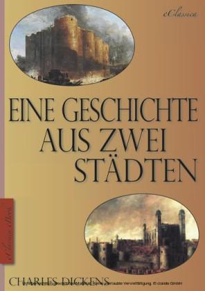 Charles Dickens - Eine Geschichte aus zwei Städten