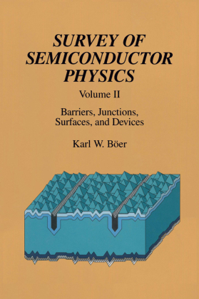 Survey of Semiconductor Physics, 2 Teile