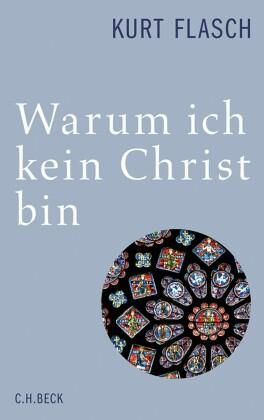 Warum ich kein Christ bin