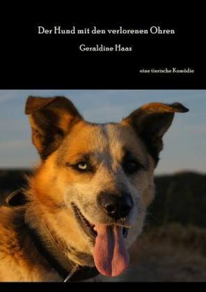 Der Hund mit den verlorenen Ohren
