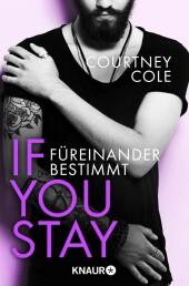 If you stay - Füreinander bestimmt