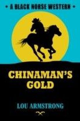 Chinaman's Gold