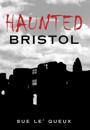 Haunted Bristol