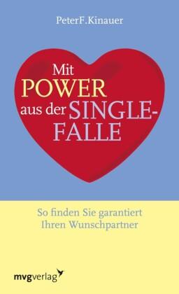 Mit Power aus der Singlefalle