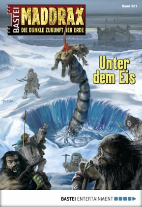 Maddrax - Unter dem Eis