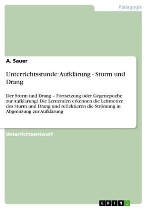 Unterrichtsstunde: Aufklärung - Sturm und Drang