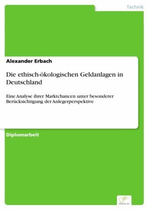 Die ethisch-ökologischen Geldanlagen in Deutschland