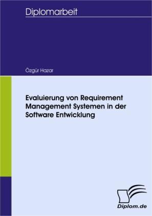 Evaluierung von Requirement Management Systemen in der Software Entwicklung