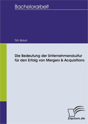 Die Bedeutung der Unternehmenskultur für den Erfolg von Mergers & Acquisitions