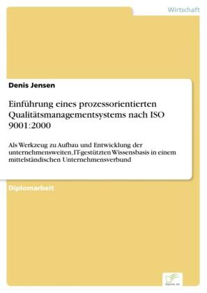 Einführung eines prozessorientierten Qualitätsmanagementsystems nach ISO 9001:2000