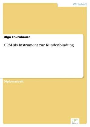 CRM als Instrument zur Kundenbindung