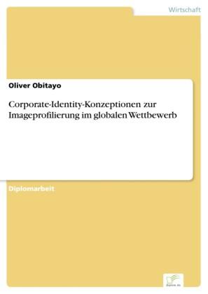 Corporate-Identity-Konzeptionen zur Imageprofilierung im globalen Wettbewerb