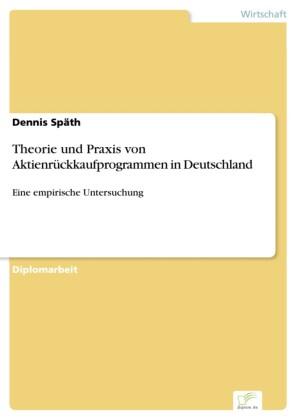 Theorie und Praxis von Aktienrückkaufprogrammen in Deutschland