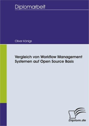 Vergleich von Workflow Management Systemen auf Open Source Basis