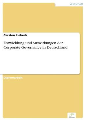 Entwicklung und Auswirkungen der Corporate Governance in Deutschland