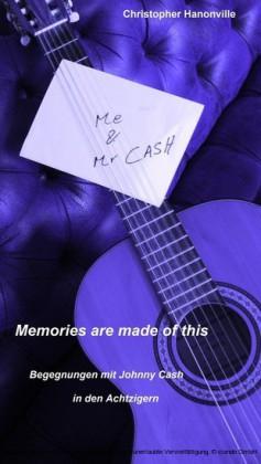 'Memories are made of this': 'Begegnungen' mit Johnny Cash in den Achtzigern