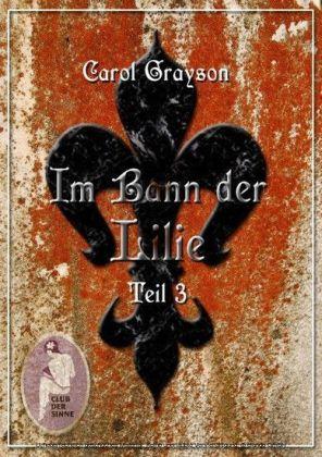 Im Bann der Lilie 2. Bd.2