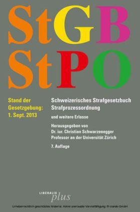 StGB - Schweizerisches Strafgesetzbuch /StPO - Strafprozessordnung