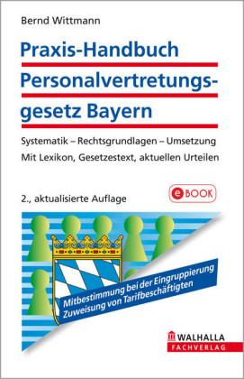 Praxis-Handbuch Personalvertretungsgesetz (PersVG) Bayern