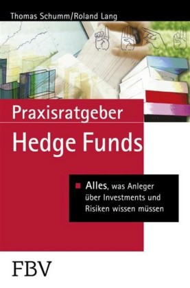 Praxisratgeber Hedge Funds