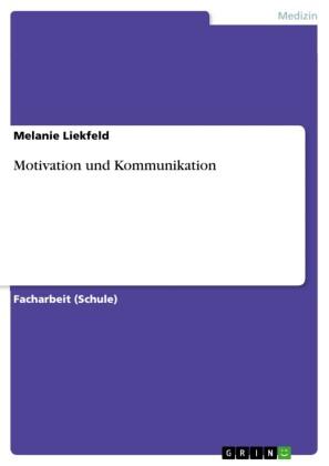 Motivation und Kommunikation