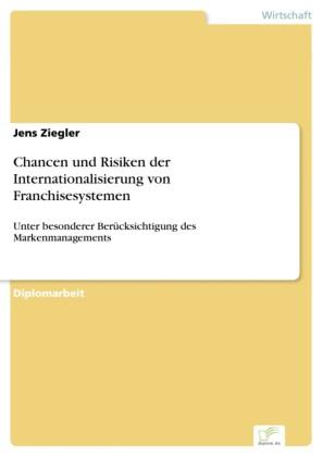 Chancen und Risiken der Internationalisierung von Franchisesystemen
