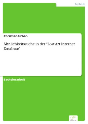 Ähnlichkeitssuche in der 'Lost Art Internet Database'