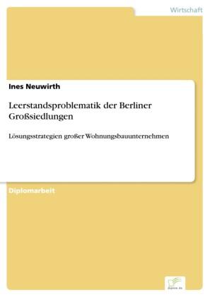 Leerstandsproblematik der Berliner Großsiedlungen