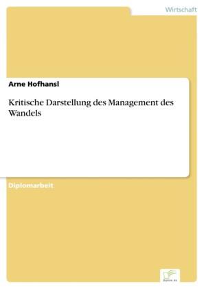 Kritische Darstellung des Management des Wandels