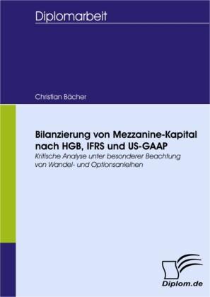 Bilanzierung von Mezzanine-Kapital nach HGB, IFRS und US-GAAP